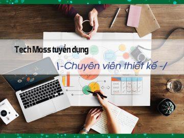 chuyen-vien-thiet-ke-tech-moss